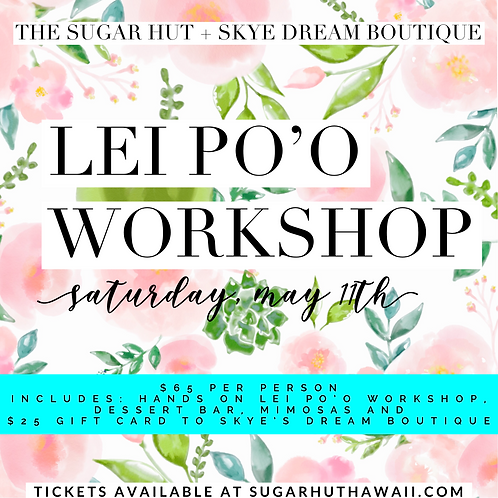 Lei Po'o Workshop