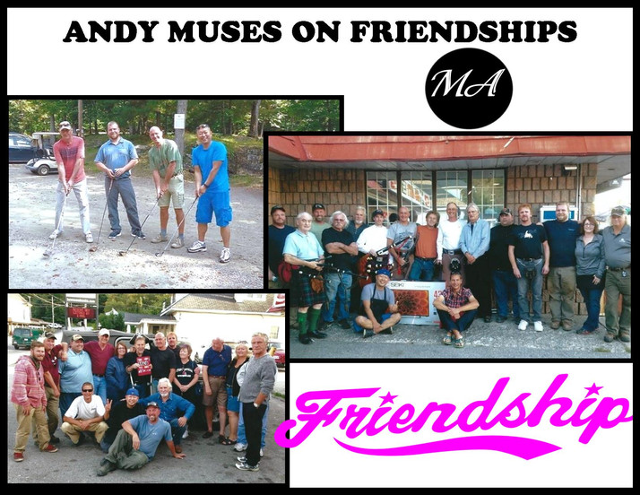 Andy Muses on Friendships