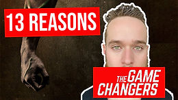13 Reasons Why The Game Changers Film Lies