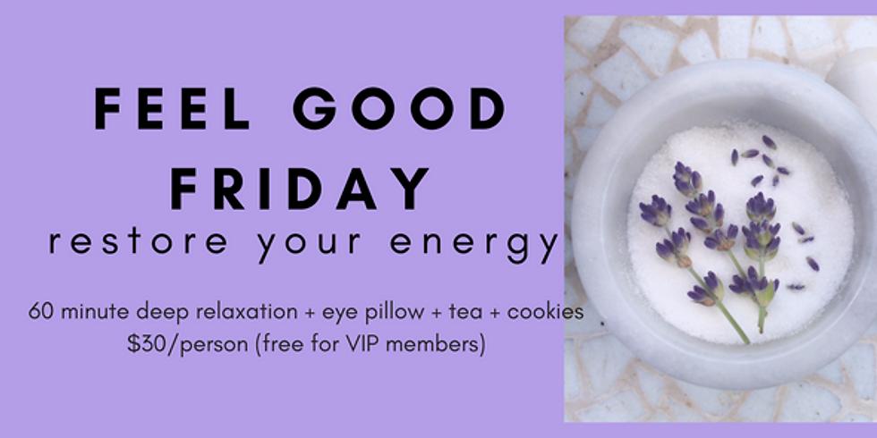 Feel Good Fridays: Restore Your Energy
