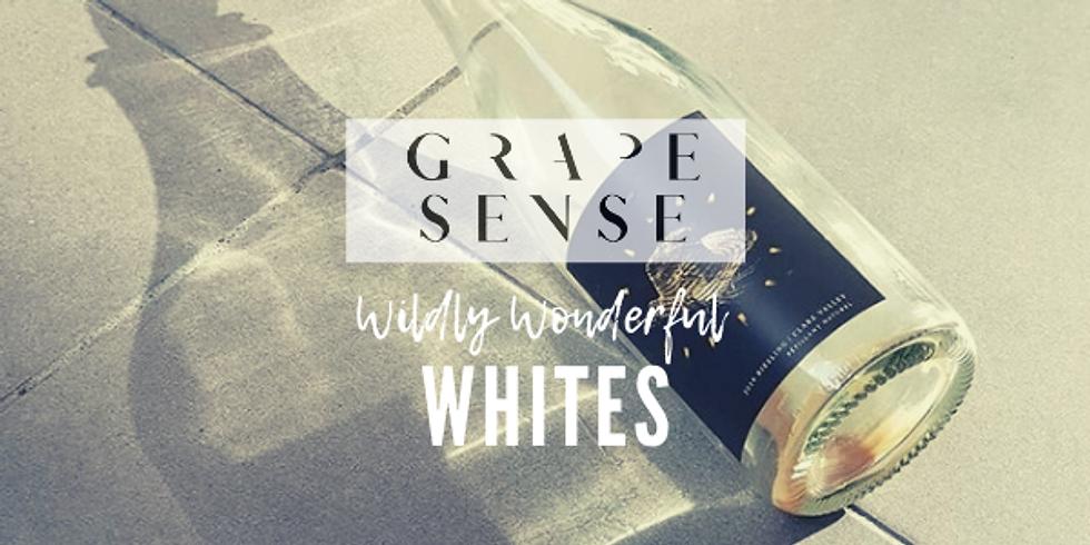 Grape Sense | Wildly Wonderful Whites