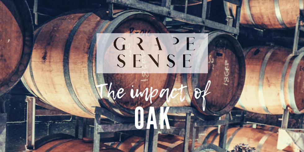 Grape Sense | The Impact of Oak