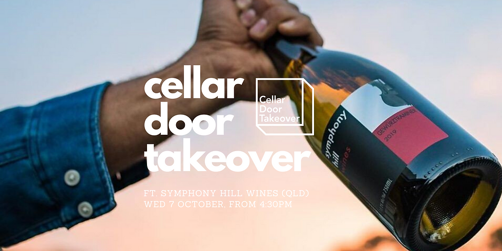 Cellar Door Takeover ft Symphony Hill Wines