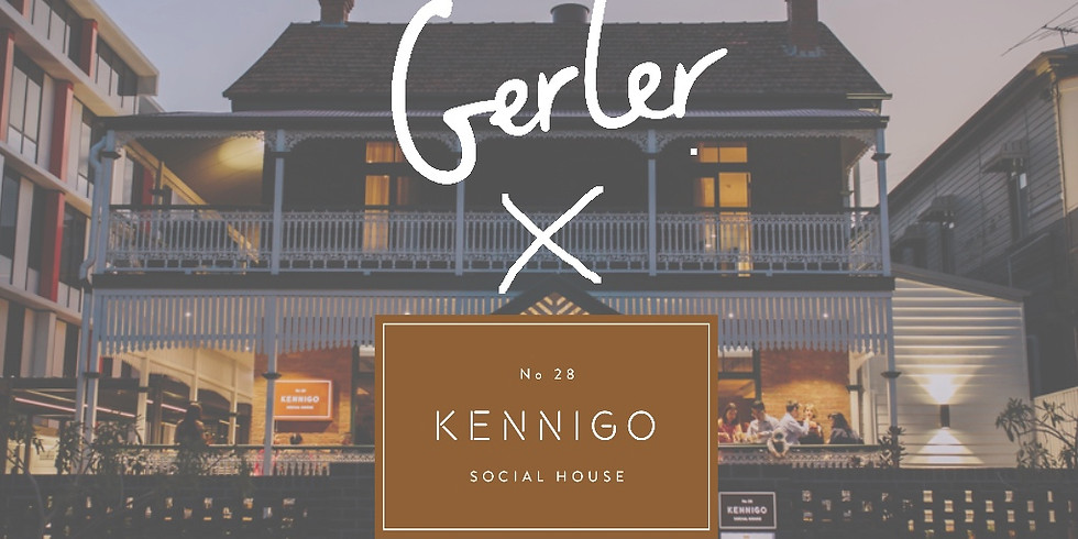 Gerler x Kennigo Social House