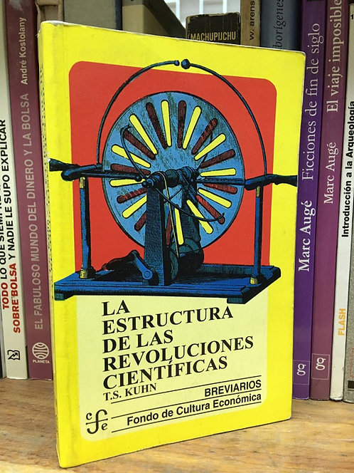 La Estructura de las Revoluciones Científicas T. S. Kuhn