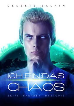Ich bin … das Chaos