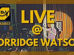 Live @ Porridge Watson.png