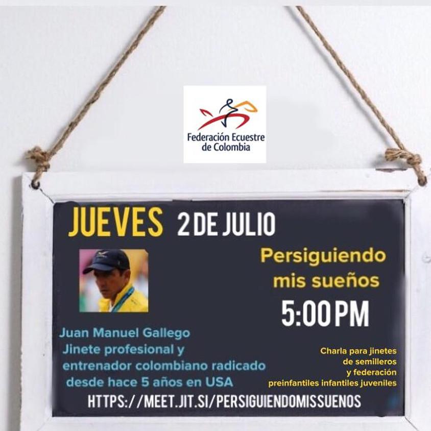 PERSIGUIENDO MIS SUEÑOS - Juan Manuel Gallego Jinete Profesional y entrenador Colombiano radicado en USA hace 5 años