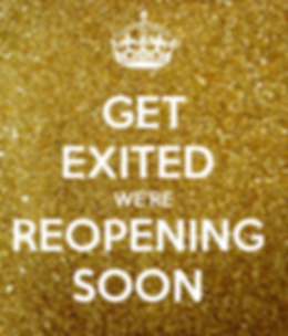 get-exited-we-re-reopening-soon-2.png