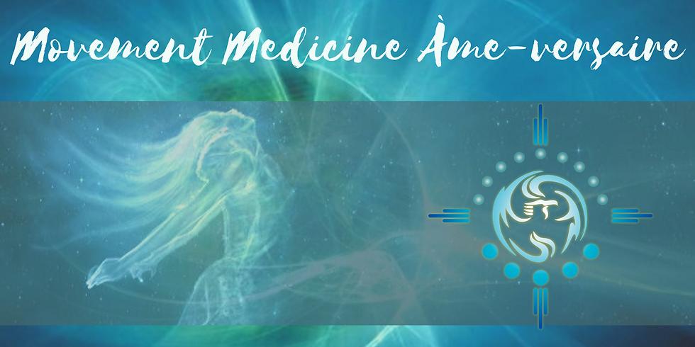Movement Medicine Âme-versaire en ligne