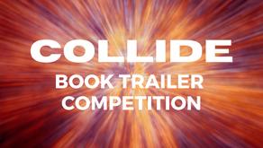 Collide! Book Trailer Competition