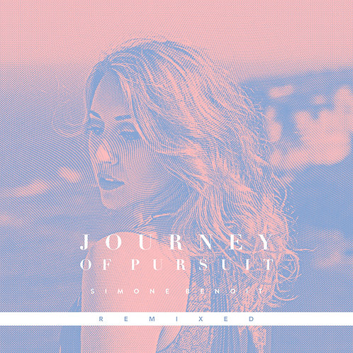Journey of Pursuit - Simone Benoit - REMIX
