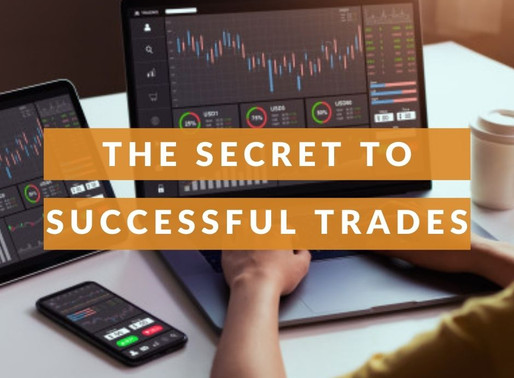 The secret to Successful Trades