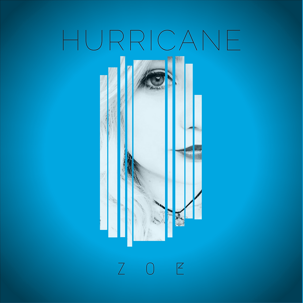 Hurricane Zoe Single