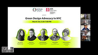 A panel discussion, 'Green Design Advocacy in NYC' was organized by the Center for Architecture and International Institute of Sustainability Professionals (ISSP).