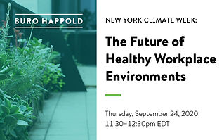 As part of Climate Week NYC in 2020, Buro Happold hosted a session around the future of healthy workplace environment. Varun moderated the panel.