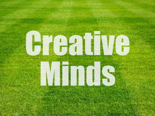 Creative Minds - Fridays @ 9am