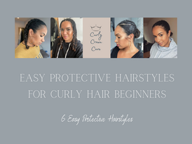 Easy Protective hairstyles for Curly Hair Beginners