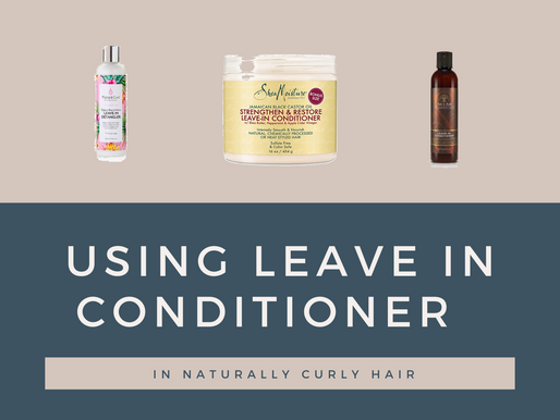 Using Leave In Conditioner on Naturally Curly Hair