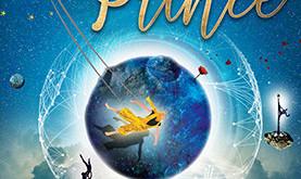 LE PETIT PRINCE / Spectacle