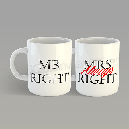 Mr Right & Mrs Always Right Couple Mugs QMG07