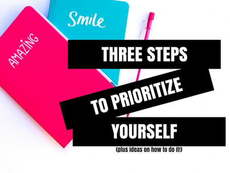 Ways to Make Yourself A Priority