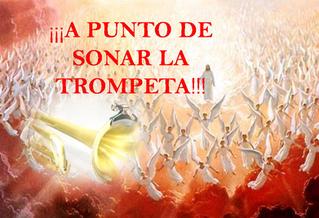 El toque de la trompeta anunciando la venida del  Señor