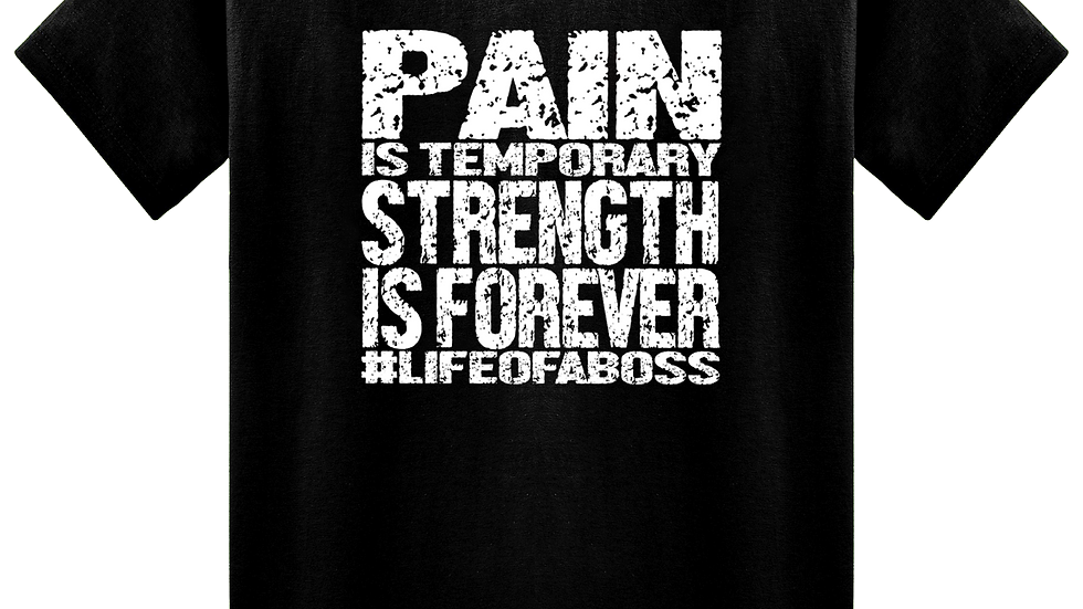 """PAIN IS TEMPORARY"" LifeOfABoss Black Tee"