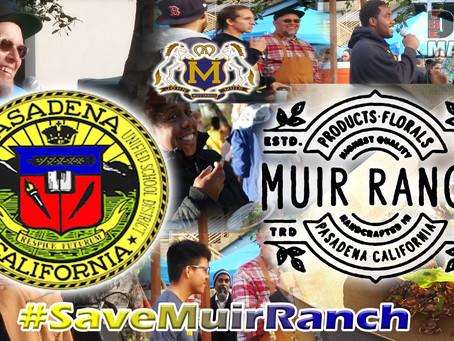 Can Pasadena Save Muir Ranch?