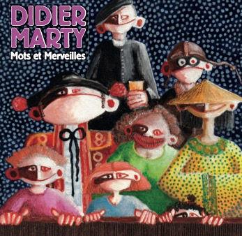 """Nouveau cd chansons Didier Marty """"Mots et merveilles"""""""