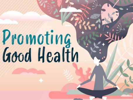 Promoting Good Health