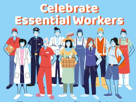 Celebrate Essential Workers!