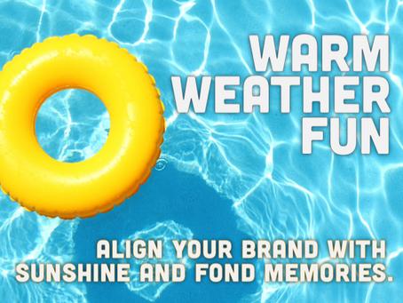 Warm Weather Fun!