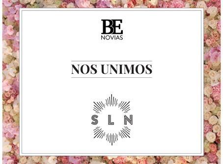 SLN + Be Novias: Nos unimos