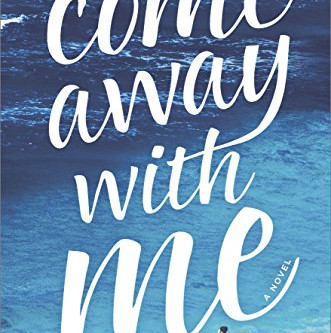 Girl Gone Reading: Come Away With Me