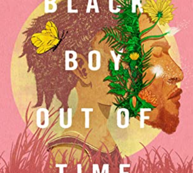 Girl Gone Reading: Black Boy Out of Time - A Memoire