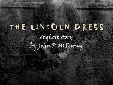 Girl Gone Local: An invitation to The Lincoln Dress, A Ghost Story