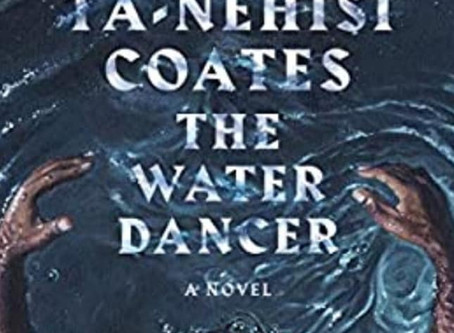 Girl Gone Reading: The Water Dancer