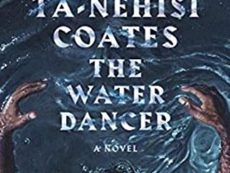 Girl Gone Reading: The Water Dancer