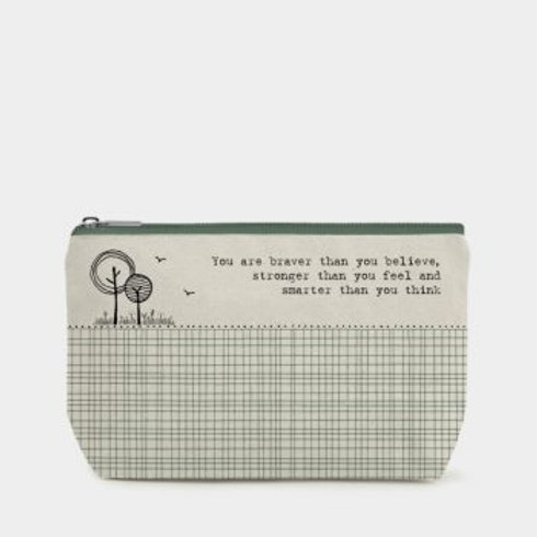 You are braver... Cosmetic Bag