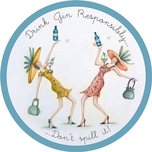 Drink Gin responsibly coaster