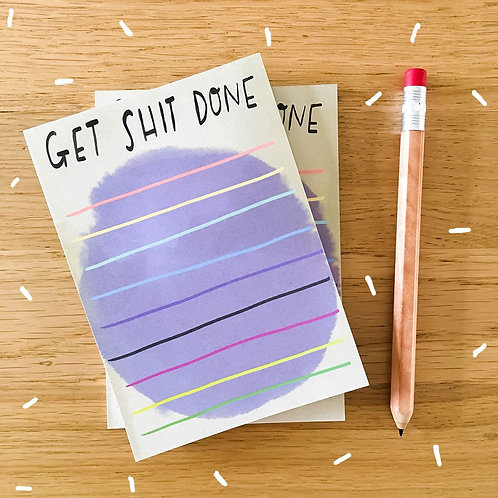 Get Sh!t Done Note Pad