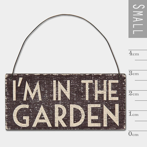 East of India Black Hanging Sign - I'm in the Garden