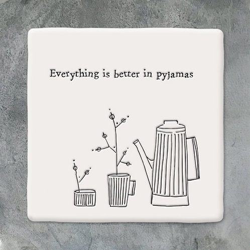 East of India 'Everything is Better in Pyjamas' Porcelain Coaster