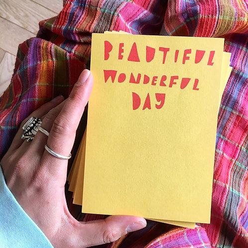 Beautiful Wonderful Day Note Pad