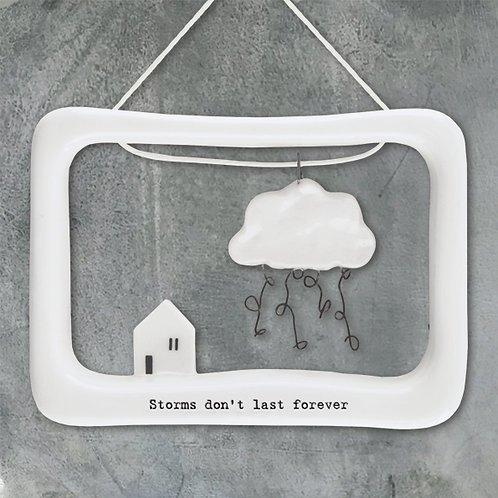 East of India Porcelain Open Frame - Storm's don't last forever