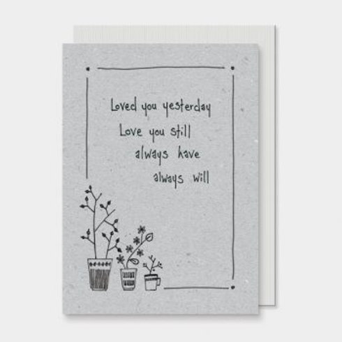 Loved you yesterday... East of India Card