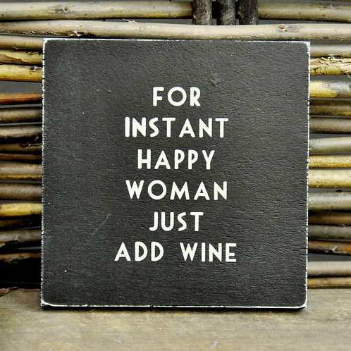 East of India For instant happy woman just add wine Magnet