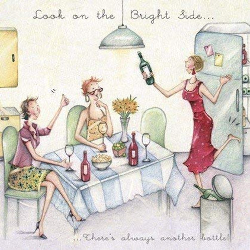 Look on the Bright side... there's always another bottle! Berni Parker Card