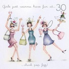 Girls just wanna have fun at... 30 Berni Parker Card